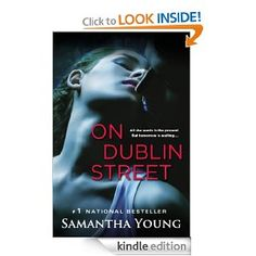 On Dublin Street by Samantha Young. Steamy and worth the read!