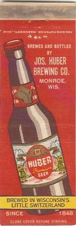 1930′s Huber Brewing Company Matchbook Cover – Monroe, Wisconsin    Be sure to check out all of our Vintage Beer Matchbook Covers at http://matchcoverguy.com/category/beer/