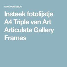 Insteek fotolijstje A4 Triple van Art Articulate Gallery Frames