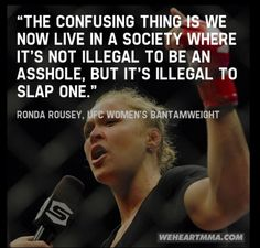 Ronda Rousey is my idol. Great Quotes, Quotes To Live By, Me Quotes, Funny Quotes, Inspirational Quotes, Shirt Quotes, Motivational Quotes, Ronda Rousey, Jiu Jitsu