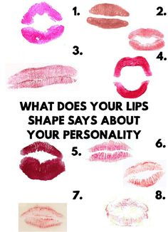 Amazing! Eyes are the windows to the soul, but your lips shape say a lot of things about your personality! Lips are a mirror that reflect your personality!