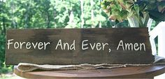 """Wedding Sign - Rustic, Wooden, Reclaimed Lumber - """"Forever and Ever, Amen"""""""