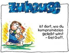 """""""#Zuhause ist #dort, #wo du #kompromisslos #geliebt wirst - bei #Gott."""""""" © #Nina #Dulleck #glaubensimpulse"""