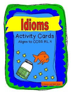This document contains (CCSS RL.4)TWO different idiom activities.  The 25 activity cards contain short paragraphs and are for idiom practice in the context of a reading passage.  The second activity teaches the meanings of idioms with a fun matching game.  Both activities come with printable boxes for storage.