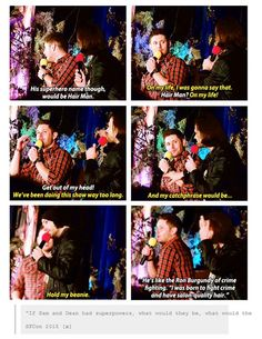"[GIFSETS] ""If Sam and Dean had superpowers, what would they be, what would their names be, and what would their catchphrase be?.... so hilarious answers from J2 ^_^ ""hairman"" ☜(⌒▽⌒)☞ 