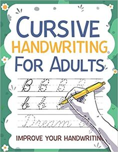 Cursive Handwriting for Adults Improve your Handwriting: Workbook 8, 5x11 inches: Publishing, Carrizales: 9798664259933: Amazon.com: Books Improve Your Handwriting, Cute Journals, Cursive Handwriting, Kindle App, First Order, Machine Learning, Work Hard, Improve Yourself, This Book