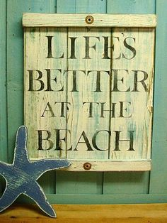 Life is better a the beach