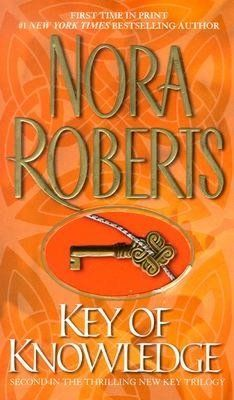 Key of Knowledge by Nora Roberts  (Book #2 in the Key trilogy series)