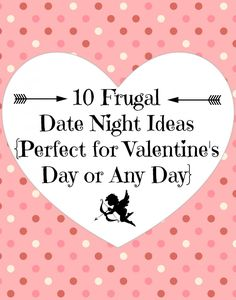 Frugal Friday: Ten Frugal Date Night Ideas {Perfect for Valentine's Day or Any Day}