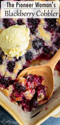This easy Blackberry Cobbler recipe from The Pioneer Woman is an easy dessert idea to feed a crowd! Easy No Bake Desserts, Köstliche Desserts, Delicious Desserts, Yummy Food, Plated Desserts, Easy Blackberry Cobbler, Blackberry Recipes, Blackberry Cheesecake, Pioneer Woman Blackberry Cobbler Recipe