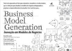 Business Model Generation. Inovação Em Modelos De Negócios: Alexander Osterwalder, Yves Pigneur: Amazon.com.br: Livros