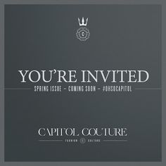 Capitol Couture Spring Issue coming soon!