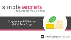 How to Suspend Additives in MP Soap {Simple Secrets}