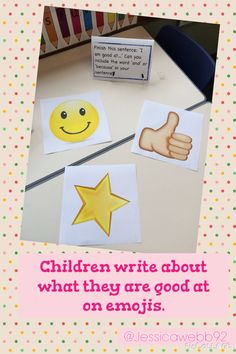 Children write about what they are good at on the emojis. EYFS