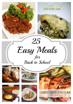 25 Easy Meals for Back to School from {i love} my disorganized life #easydinners #BacktoSchoolWeek