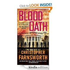 Blood Oath. Book one of the Nathaniel Cade series by Christopher Farnsworth.