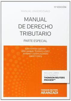 Manual De Derecho Tributario. Parte Especial - Antonio Cayón Galiardo. Máis información no catálogo: http://kmelot.biblioteca.udc.es/record=b1517395~S13*gag