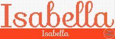 Nome Isabella em Ponto Cruz    Fonte: 01     Altura: 35 pontos     Largura: 149 pontos