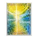Expect Miracles Large Poster