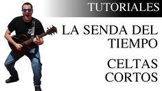 Aprende a tocar La senda del tiempo de Celtas Cortos en la guitarra