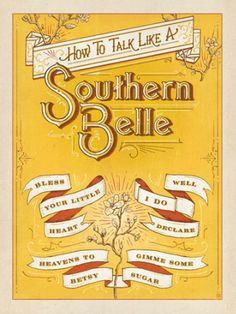 How to Talk Like a Southern Belle on BourbonandBoots.com