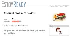 """Audio (+ transcripción) de nivel inicial para practicar español. Expresar gustos. Verbos """"encantar"""" y """"gustar"""". Resumen: una mujer hablar de su pasión por los libros."""