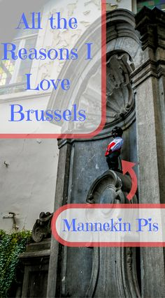 All the reasons i love Brussels! I want to share with you the reasons I love Brussels and will always make the time to return.Yes Mannekin Pis is one! Click to read more at http://www.divergenttravelers.com/reasons-i-love-brussels/