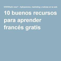 10 buenos recursos para aprender francés gratis