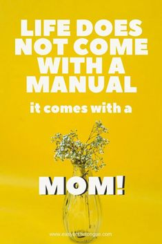 Life does not come with a manual it comes with a MOM - Quote. Get more Mom quotes in the post to share with your one and only! Mom's are the backbones of the family and need every bit of support from their children...just a quick note to tell her how much you care. Family is so important and we need to cherish the special moments we have. Nothing is forever. #momquotes #lovemom Best Mom Quotes, Real Talk Quotes, True Quotes, Awesome Quotes, Love Mom, Mothers Love, Monday Wishes, Kids Mental Health, Dear Mom