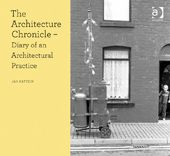 Book Review: The Architecture Chronicle: Diary of an Architectural Practice by Jan Kattein | LSE Review of Books