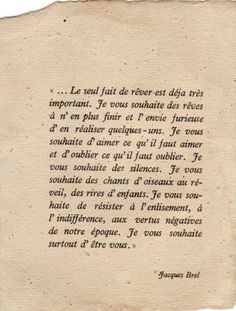 """Jacques Brel """"The simple act of dreaming. French Phrases, French Quotes, French Poems, Words Quotes, Me Quotes, Sayings, Queen Quotes, Jolie Phrase, Just Dream"""