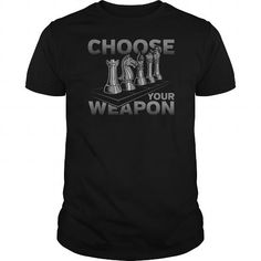 Chess Game Choose Your Weapon Tshirt LIMITED TIME ONLY. ORDER NOW if you like, Item Not Sold Anywhere Else. Amazing for you or gift for your family members and your friends. Thank you! #Games #shirts