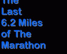 My Experiences With The Last 6.2 Miles of The Marathon  www.runningthroughlife.com