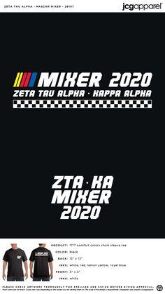 Zeta Tau Alpha Mixer Shirt | Sorority Mixer Shirt | Greek Mixer Shirt #zetataualpha #zeta #zta #Mixer #Shirt #racing Mixer Themes, Social Themes, Custom Design Shirts, Alpha Kappa Alpha, Sorority And Fraternity, Color Shorts, Mixers, Comfort Colors, Back To Black
