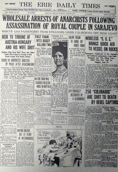 28 June 1914 - Assassination of Archduke Franz Ferdinand of Austria - The Erie Daily Times reports on the assassination of Archduke Franz Ferdinand of Austria and his wife in its June 29, 1914 issue. The assassinations were highly controversial and thought to have played a role in the beginning of World War I.