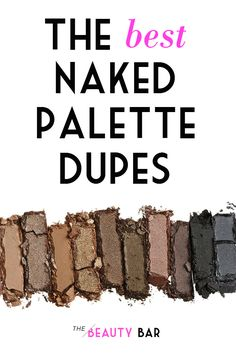 The best budget-friendly dupes for Urban Decay's Naked Palette collection- Thanks to this  article, I scored an almost identical palette for crazy cheap!! Good pin!