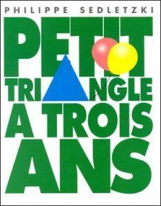 Albums Pour Apprendre Le Nom Des Formes Geometriques En Maternelle Et Au Cycle 2 En 2020 Triangle Trois Ans Formes Geometriques