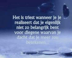 liefde en vriendschap als sleutel Dutch Phrases, Dutch Words, Sef Quotes, Positive Quotes, Motivational Quotes, Snapchat Quotes, Dutch Quotes, Tutorial, Life Lessons