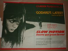 UK quad for Slow Motion (1980), directed by Jean-Luc Godard, with Isabelle Huppert, Jacques Dutronc, Nathalie Baye