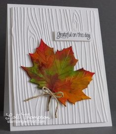 Maple Leaf Forever by Loll Thompson - Cards and Paper Crafts at Splitcoaststampers Fall Cards, Holiday Cards, Karten Diy, Leaf Cards, Cricut Cards, Card Tags, Greeting Card, Die Cut Cards, Thanksgiving Cards