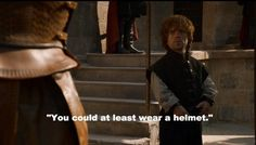 """This fateful advice.   25 Things Only """"Game Of Thrones"""" Fans Will Find Funny"""
