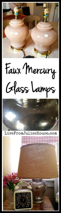 Faux Mercury Glass Lamp Tutorial