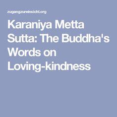 Karaniya Metta Sutta: The Buddha's Words on Loving-kindness