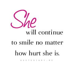 She will continue to smile