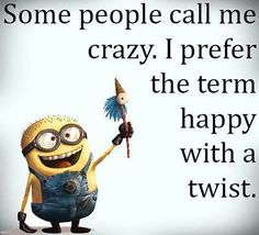 Some People Call Me Crazy