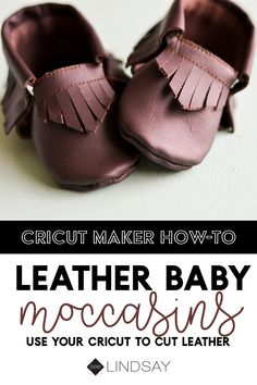Learn how to cut leather using your Cricut. Use your Cricut Maker to make these adorable leather baby shoes using a leather moccasin pattern available in Cricut Design Space. Learn how to make the baby shoes for a fraction of the cost. Baby Moccasin Pattern, Baby Shoes Pattern, Shoe Pattern, Moccasins Pattern, Leather Baby Shoes, Leather Booties, Moccasins Outfit, Moccasins Mens, Diy Leather Moccasins