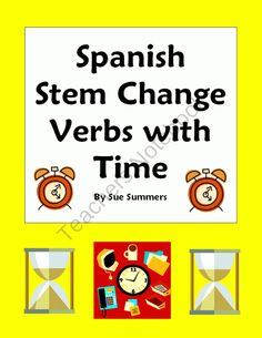 Spanish Stem Change Verbs & Time 10 Sentences Worksheet from Sue Summers on TeachersNotebook.com (2 pages)  - Spanish Stem Change Verbs & Time 10 Sentences Worksheet
