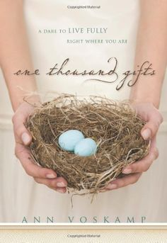 One Thousand Gifts: A Dare to Live Fully Right Where You Are $10.19