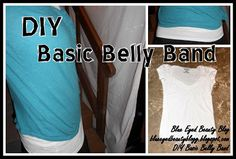 DIY Basic Belly Band. I need some for those too-short t-shirts!