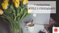 7 kobiecych myśli o pieniądzach Plants, Plant, Planting, Planets